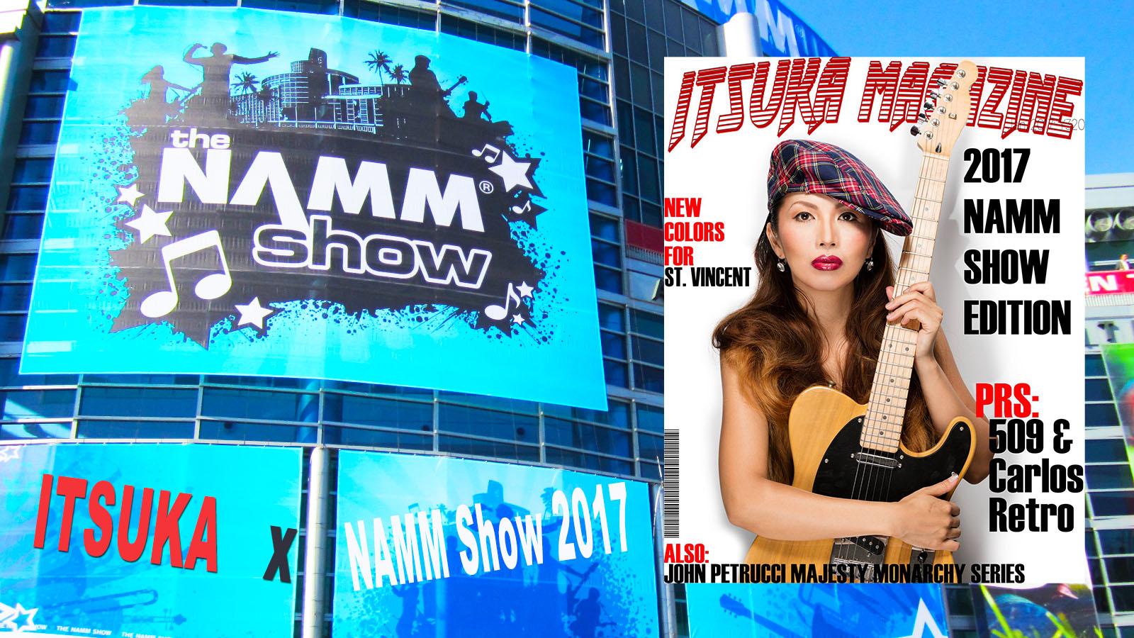 NAMM SHWO 2017 現地から生レポート!